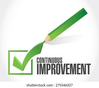 continuous improvement check mark sign concept illustration design over white background