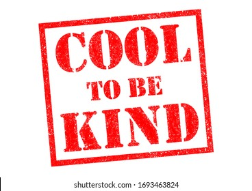 COOL TO BE KIND red rubber stamp over a white background.