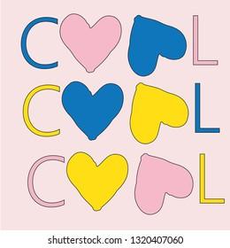 I'm cool girl slogan sweet t shirt print design.