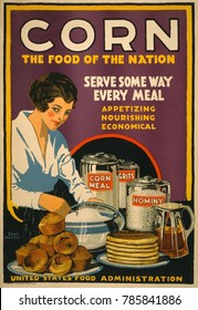 CORN-FOOD OF THE NATION. American World War 1 poster promoting corn in 1918. Wheat conservation was necessary to feed America\x90s growing Army, and to relieve famine in Europe