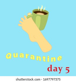 coronavirus quarantine self isolation mood illustration leg with a cup of coffee