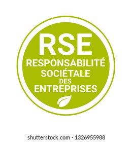 Corporate social responsibility badge called RSE, responsabilite societale entreprise in French language