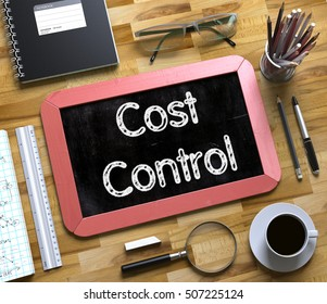 Cost Control Handwritten on Small Chalkboard. Cost Control Handwritten on Red Chalkboard. Top View Composition with Small Chalkboard on Working Table with Office Supplies Around. 3d Rendering.