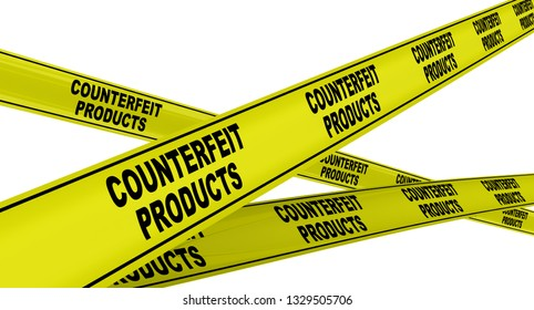 Counterfeit products. Yellow warning tapes with black text COUNTERFEIT PRODUCTS. Isolated. 3D Illustration