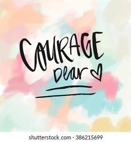 Courage Dear Heart Printable.