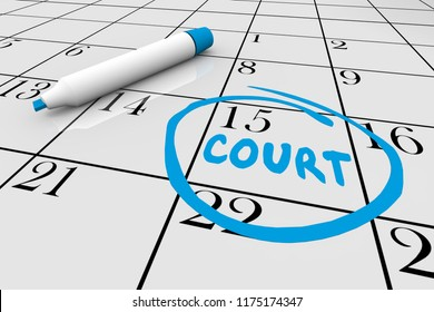 Court Case Day Jury Duty Calendar Date 3d Illustration