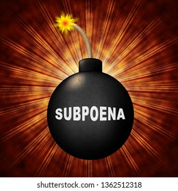 Court Subpoena Bomb Represents Legal Duces Tecum Writ Of Summons 3d Illustration. Judicial Document To Summon A Witness