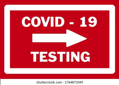 COVID - 19 TESTING sign with white arrow pointing to the right against a red background.