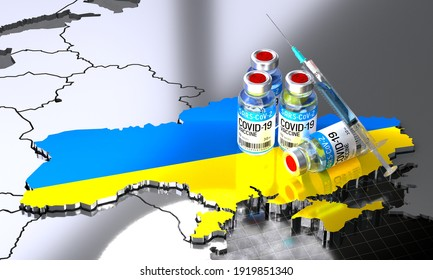 Covid-19, SARS-CoV-2, coronavirus vaccination in Ukraine - country shape, ampoules, syringe - 3D illustration