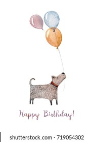 A cozy Happy Birthday card made in watercolor with illustration of a little dog holding a bunch of balloons. For a birthday of the dearest friend!