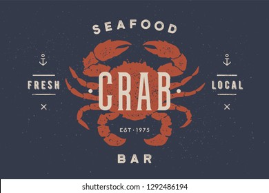 Crab, seafood. Vintage icon crab label, logo, print sticker for Meat Restaurant, butchery meat shop poster with text, typography crab, seafood. Crab silhouette. Poster, banner. Illustration