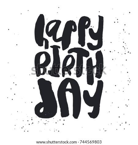 Creative Happy Birthday Card Template Black Handwritten Script On Messy White Background Trendy