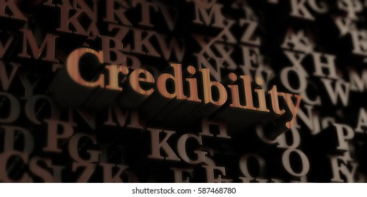 credibility - Wooden 3D rendered letters/message.  Can be used for an online banner ad or a print postcard.