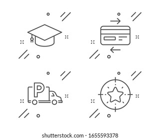 Credit card, Truck parking and Graduation cap line icons set. Star target sign. Bank payment, Free park, University. Winner award. Business set. Line credit card outline icon.