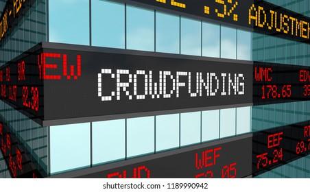 Crowdfunding Business Capital Raising Funds Stock Market Ticker 3d Illustration
