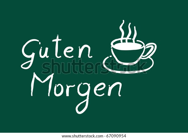 Cup Coffee German Guten Morgen Good Royalty Free Stock Image