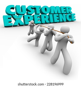 Customer Experience 3d words pulled by a team of workers or staff to improve client satisfaction from every step of buying process from browsing to usage