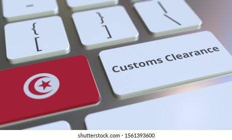 CUSTOMS CLEARANCE text and flag of Tunisia on the computer keyboard. Import or export related conceptual 3D rendering