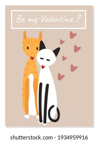 Cute postcard with the inscription Be my Valentine. Сouple of cats in love hugging. Creative gift for Valentine's Day. Boyfriend and girlfriend on date. Beige postcard with pink and red hearts.