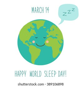 Cute World Sleep Day background with funny cartoon character of sleeping planet Earth and speech bubble