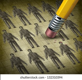 Cutting staff and employee job reduction concept reducing costs at a business with a grunge texture image of business people being erased by a pencil as a symbol of resource management.