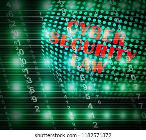 Cyber Security Law Digital Legislation 3d Illustration Shows Digital Safeguard Legislation To Protect Data Privacy