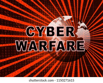 Cyber Warfare Hacking Attack Threat 3d Illustration Shows Government Internet Surveillance Or Secret Online Targeting