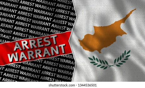 Cyprus and Arrest Warrant Titles Flag Together - 3D illustration Fabric Texture