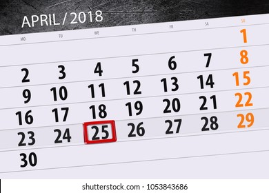 The daily business calendar page 2018 April 25