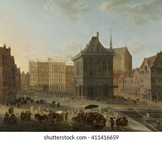 The Dam in Amsterdam, and New Town Hall Under Construction, attrib. to Jacob van der Ulft, 1652-89. Dutch painting, oil on canvas. In Center is the public 'Waag' or Weighing Building that measured th