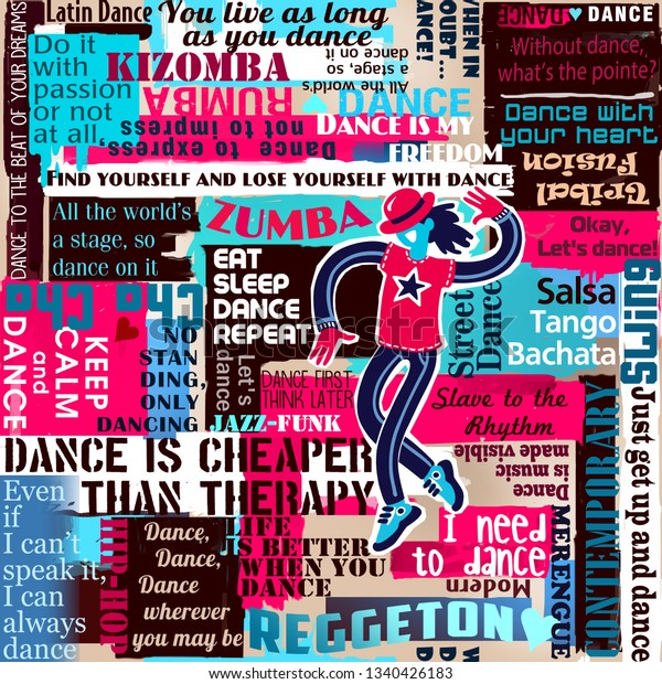 Dancers Dance Sayings Quotes Collage Lettering Stock Illustration 1340426183