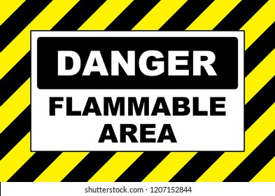 danger flammable area warning sign placard board