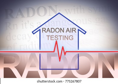 The danger of radon gas in our homes - concept image with check-up chart about level testing