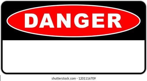 Danger sign - caution sign