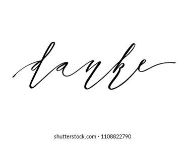 Danke inscription design. Modern handwritten brush calligraphy. Hand drawn lettering danke isolated on the white background. Danke illustration. Sticker for social media content, cards, invitations