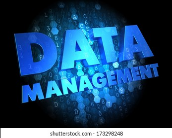 Data Management - Blue Color Text on Dark Digital Background.