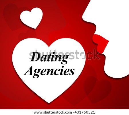 Dating agent