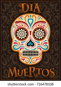 Day of the Dead poster, colorful painted skull with floral pattern, dia muertos is holiday's name in Spanish