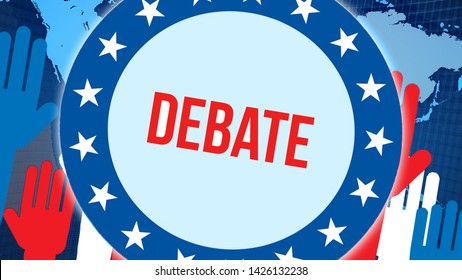 Debate election on a World background, 3D rendering. World country map as political background concept. Voting, Freedom Democracy, Politics concept. Politics and Presidential election banner
