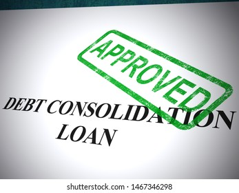Debt consolidation approved form shows approval of agreed loan. Consolidated debts help indebtedness and money owed - 3d illustration