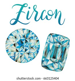 December birthstone Zircon. Illustration of gems drawn with colored pencils. Hand painted elements isolated on white background. Realistic faceted stone and crystal with lettering