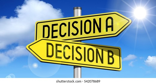 Decision A, decision B - yellow road-sign