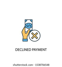 declined payment concept 2 colored line icon. Simple yellow and blue element illustration. declined payment concept outline symbol design