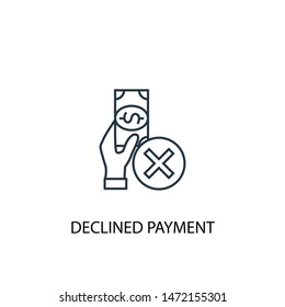 declined payment concept line icon. Simple element illustration. declined payment concept outline symbol design. Can be used for web and mobile UI/UX