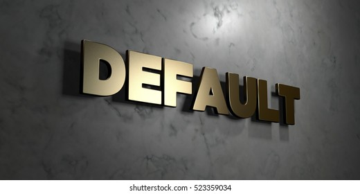 Default - Gold sign mounted on glossy marble wall  - 3D rendered royalty free stock illustration. This image can be used for an online website banner ad or a print postcard.