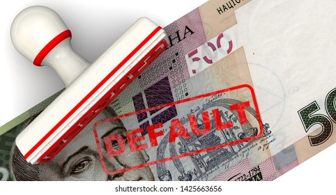 Default Ukrainian economy. The red seal and imprint of the DEFAULT on a Ukrainian banknote of 500 UAH. Isolated. 3D Illustration
