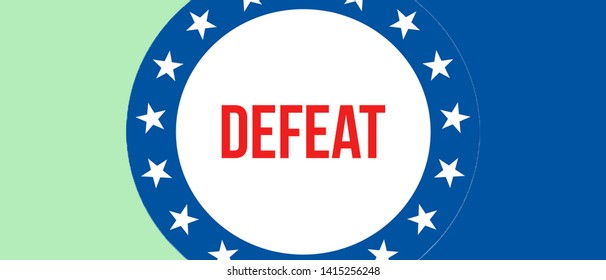 Defeat election on a USA background, 3D rendering. United States of America flag waving in the wind. Voting, Freedom Democracy, Defeat concept. US Presidential election banner