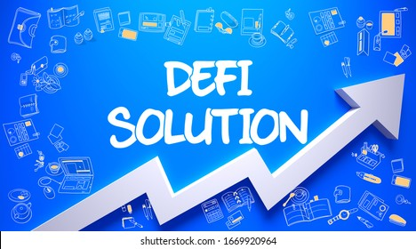 Defi Solution - Increase Concept. Inscription on the Blue Surface with Doodle Icons Around. Defi Solution Inscription on Line Style Illustation. with Arrow Arrow and Doodle Icons Around.