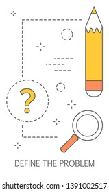 Define the problem concept. Problem solving process. Find the solution and make innovation. Isolated flat abstract  illustration