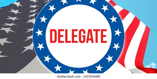 delegate election on a USA background, 3D rendering. United States of America flag waving in the wind. Voting, Freedom Democracy, delegate concept. US Presidential election banner